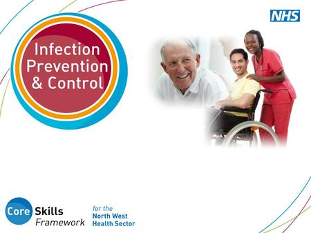 What you will learn in this session 1.How you can contribute to infection prevention and control 2.Local policies and procedures for infection prevention.