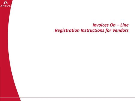 Invoices On – Line Registration Instructions for Vendors.