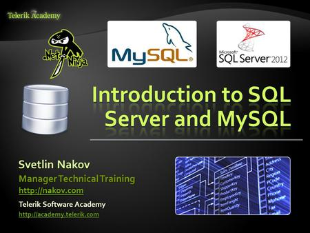 Svetlin Nakov Telerik Software Academy  Manager Technical Training