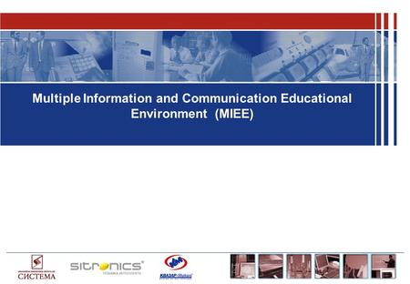 Multiple Information and Communication Educational Environment (МIEE)