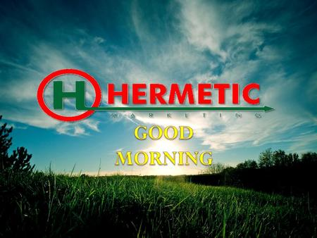 OPPORTUNITY Welcome to the www.globalhermetic.com.