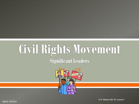 Civil Rights Movement Significant Leaders