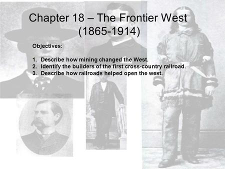 Chapter 18 – The Frontier West ( )