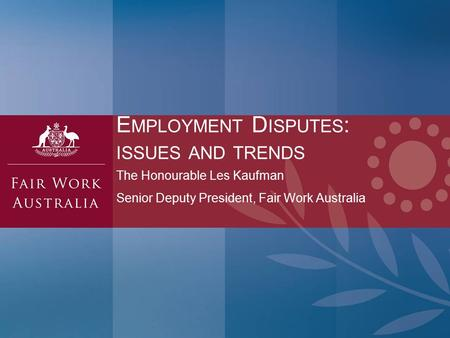 Employment Disputes: issues and trends