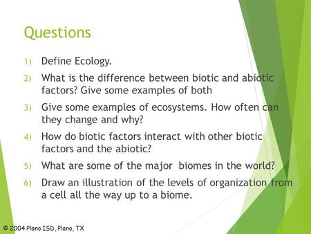 Questions Define Ecology.