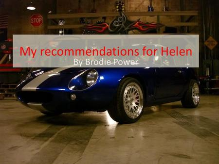 My recommendations for Helen By Brodie Power. Hellens situation She needs a computer for: Facebook/email Documents and adds.