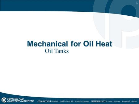 1 Mechanical for Oil Heat Oil Tanks. 2 3 The oil supply system Fuel oil must be supplied to the burner pump as a clean liquid and at the correct pressure.