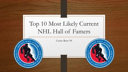 Top 10 Most Likely Current NHL Hall of Famers Carter Ross 9S.
