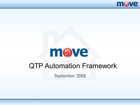 September 2009 QTP Automation Framework. Objective  Introduction to Automation  Benefits of Automated Testing  Automated Testing Process  Introduction.
