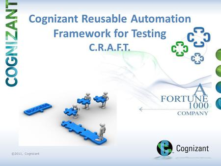 Cognizant Reusable Automation Framework for Testing C.R.A.F.T.
