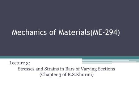 Mechanics of Materials(ME-294)