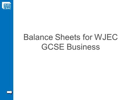 Balance Sheets for WJEC GCSE Business