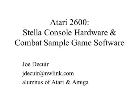 Atari 2600: Stella Console Hardware & Combat Sample Game Software