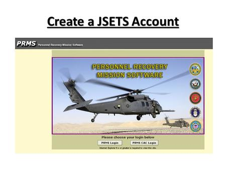 Create a JSETS Account JSETS is the national registration database for survival locator beacons. With the assistance of the National Oceanic and Atmospheric.