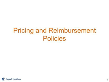 Pricing and Reimbursement Policies 1. Pricing Policies Patented Medicines Maximum retail prices capped by Ministry of Economy (mainly for private sector)