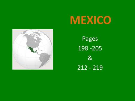 MEXICO Pages 198 -205 & 212 - 219.