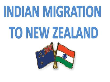 INDIAN MIGRATION TO NEW ZEALAND