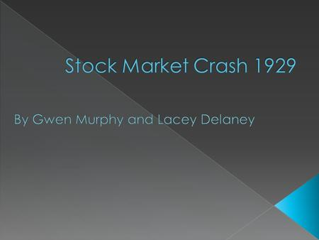  On Black Tuesday October 24 1929.  The stock market started after the Roaring Twenties.  The crash lasted 4 days.