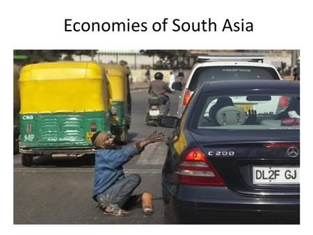 Economies of South Asia. Economies in South Asia.