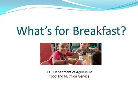 U.S. Department of Agriculture Food and Nutrition Service.