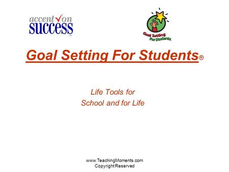 Goal Setting For Students®