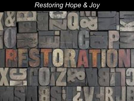Restoring Hope & Joy. 13 And it came to pass, when Joshua was by Jericho, that he lifted his eyes and looked, and behold, a Man stood opposite him with.