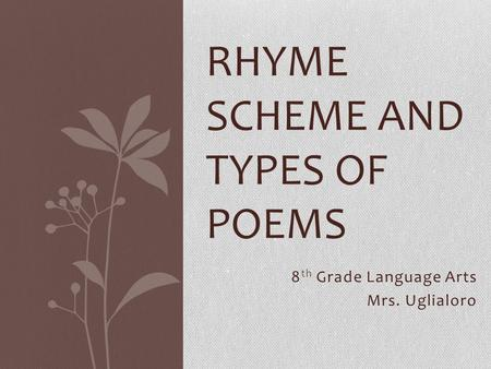 Rhyme scheme and types of poems