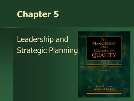 Leadership and Strategic Planning