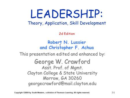LEADERSHIP: Theory, Application, Skill Development 2d Edition Robert N
