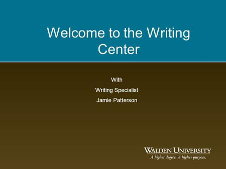 Welcome to the Writing Center With Writing Specialist Jamie Patterson.