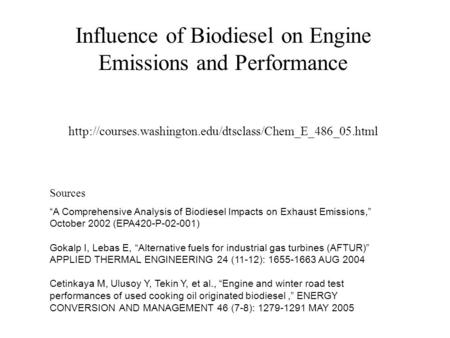 "Influence of Biodiesel on Engine Emissions and Performance  Sources ""A Comprehensive Analysis."
