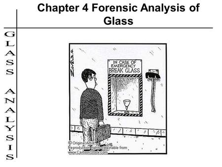 Chapter 4 Forensic Analysis of Glass. Case Study: Susan Nutt (1987) At 9:30pm on a cloudy, dark night in February, 19-year- old Craig Elliott Kalani went.