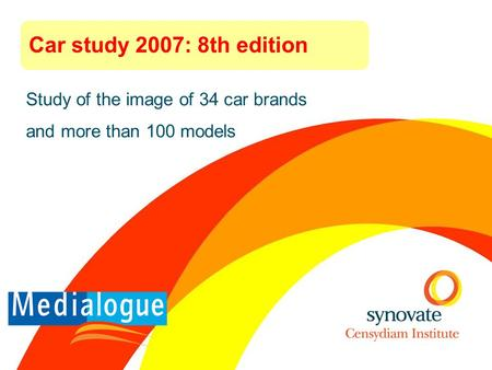 Study of the image of 34 car brands and more than 100 models Car study 2007: 8th edition.
