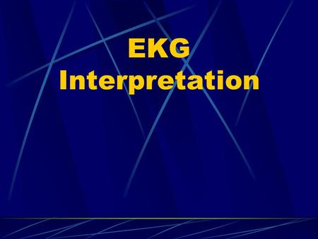 EKG Interpretation.