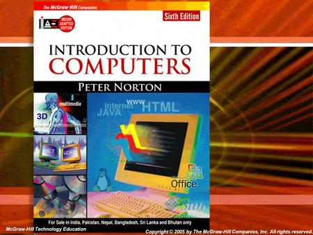 Copyright © 2006 by The McGraw-Hill Companies, Inc. All rights reserved. McGraw-Hill Technology Education Copyright © 2005 by The McGraw-Hill Companies,