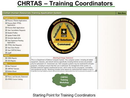 CHRTAS – Training Coordinators Starting Point for Training Coordinators.