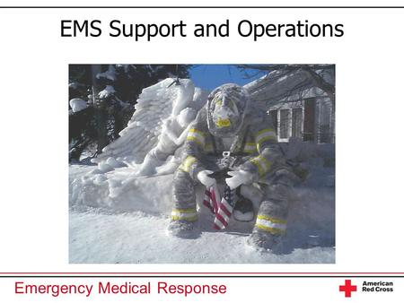 EMS Support and Operations