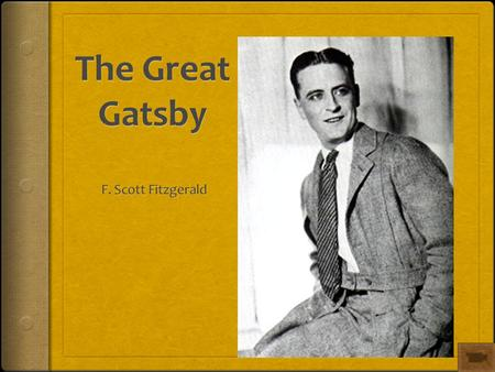 the significance of nick carraway in the great gatsby a novel by f scott fitzgerald In f scott fitzgerald's the great gatsby and kate chopin's the awakening, gender role confusion,  the paper shows that nick carraway, the novel's narrator,.