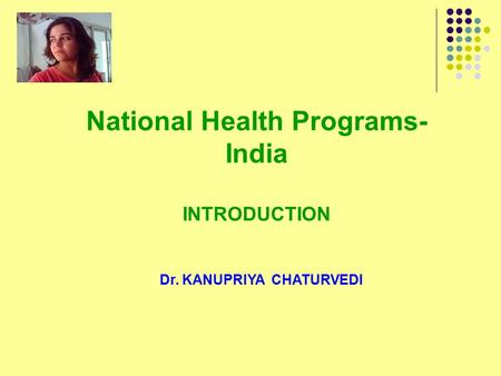 National Health Programs- India INTRODUCTION