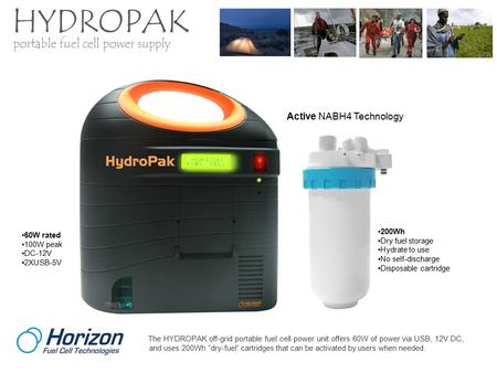 "The HYDROPAK off-grid portable fuel cell power unit offers 60W of power via USB, 12V DC, and uses 200Wh ""dry-fuel"" cartridges that can be activated by."