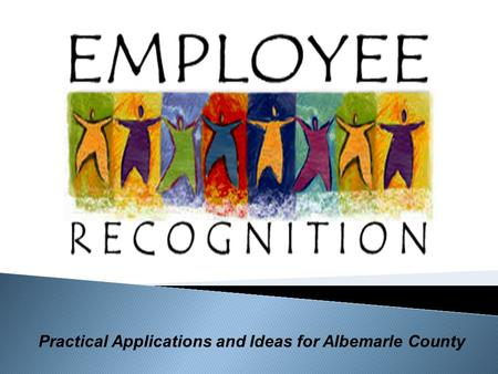 Practical Applications and Ideas for Albemarle County.