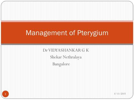 Management of Pterygium
