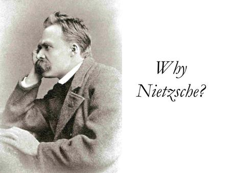 "Why Nietzsche?. ""Out of life's school of war: What does not destroy me, makes me stronger!"" Twilight of the Idols, ""Maxims and Arrows"" §8."