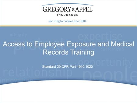 Standard 29 CFR Part 1910.1020 Access to Employee Exposure and Medical Records Training.