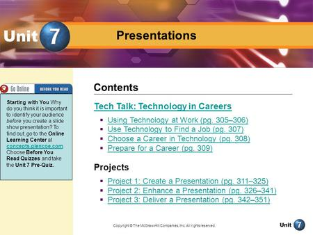 Unit Presentation Presentations Unit Tech Talk: Technology in Careers  Using Technology at Work (pg. 305–306) Using Technology at Work (pg. 305–306) 
