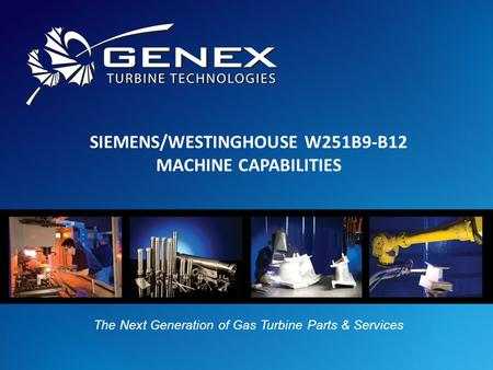 Genex Turbine Technologies LLC 135 Sheldon Road Manchester, Connecticut 06042 / USA P: +1 (860) 288-2401 / F: +1 (860) 647-7575