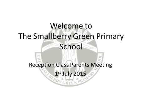 Welcome to The Smallberry Green Primary School