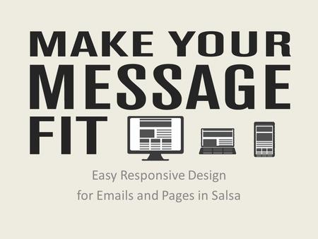 Easy Responsive Design for Emails and Pages in Salsa.