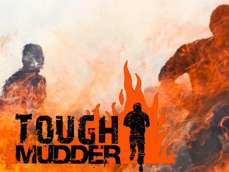 What is the Tough Mudder Tough Mudder is an endurance event series in which participants attempt 10 to 12- mile long military-style obstacle courses.