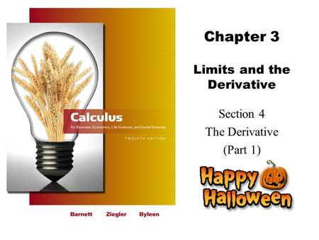 Chapter 3 Limits and the Derivative Section 4 The Derivative (Part 1)